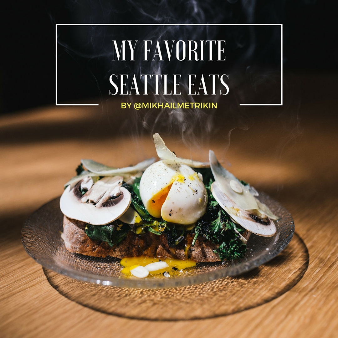 my favorite seattle eats